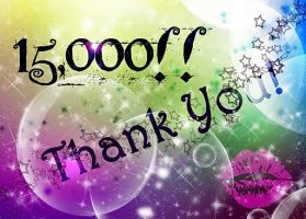 15,000 Thank you by Chastangela