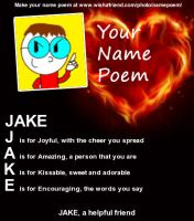 Jake's Name Poem by jakelsm