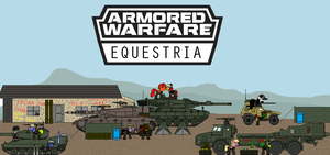 Armored Warfare Equestria by BusterBuizel