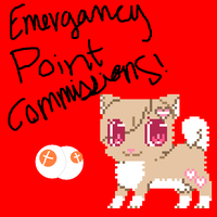 **Emergancy Point Commissions! HURRY!** by glitter-sweetie