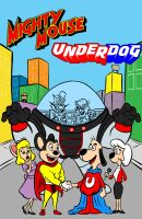 mighty mouse n underdog by AlanSchell