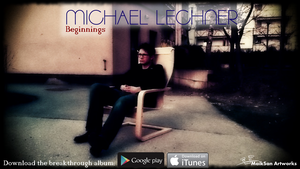 Michael Lechner - Beginnings by MaikSan