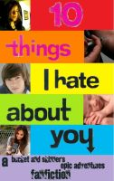10 Things I Hate About You by RizzotheRat1131