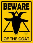 Beware of the Goat by Goatcookie