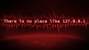 There is No Place Like 127.0.0.1 - Wallpaper Red by Metaoxic