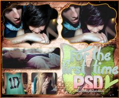 For The First Time PSD by TerribleLove