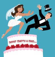 Never Marry A Man by calslayton