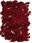 Fears and Horrors by Scars-On-Broadway