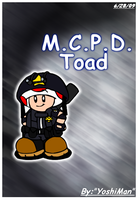 M.C.P.D. Toad by YoshiMan1118