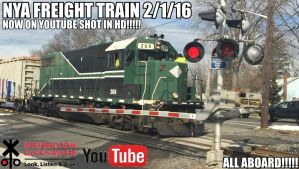 NYA FREIGHT TRAIN 2.1.16 NOW ON YOUTUBE!!!!! by KobaltTools48