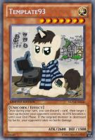 Template93 (MLP OC): Yu-Gi-Oh! Card by PopPixieRex