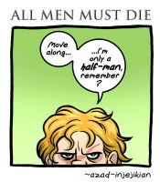 All Men Must Die 5 (of 6) - Game of Thrones by Azad-Injejikian