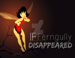 If Ferngully DISAPPEARED by MIKEYCPARISII