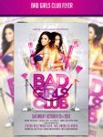 Bad Girls Club Psd Flyer Template by AddictedToLucid