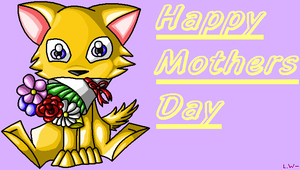 Happy Mother's Day. by LoneWolf-FarAway