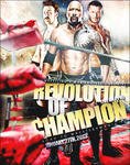 WxW Revolution Of Champion 2013 Wallpaper by Castivaz