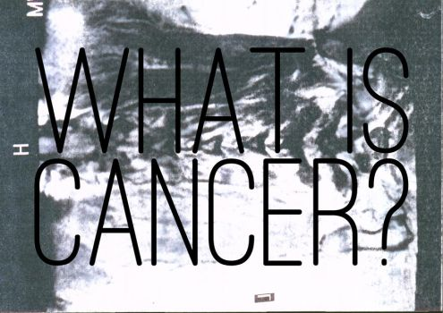 What is cancer? by dominicf