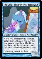 The Great and Powerful Trixie Card by CorwinAzuremane
