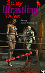 Spicy Wrestling Tales #8! by TNoire