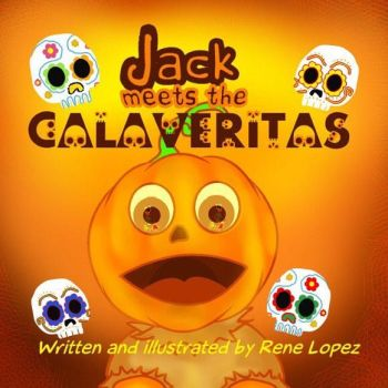 Jack Meets the Calaveritas Cover by Rene-L