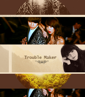 Trouble Maker by ll-Rawan-ll