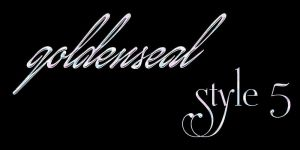 Goldenseal Style Five by goldensealgraphic