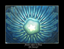 flower redux in blue (for Jenny) by fraterchaos
