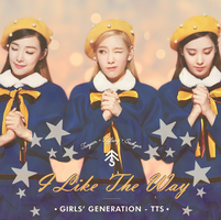 TTS [Girls' Generation] - I Like The Way by Princesse-Betterave