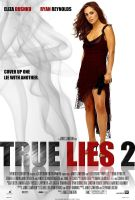 True Lies 2 Poster by ryansd