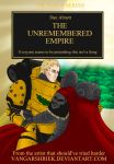 The Unremembered Empire - More Accurate Cover by VangarShriek