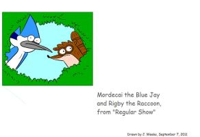 Mordecai and Rigby by sonic-fan-126