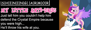 My Little Anti-Drug: Shining Armor by shadesmaclean