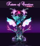 Totem of Creation (CLOSED AUCTION) by Yokufo