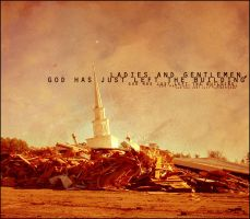 God Has Left The Building by faderhead