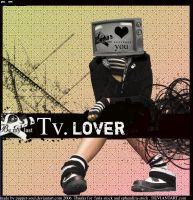 .tv LOVER by puppet-soul