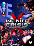 Infinite Crisis - Episode 3 by MadefireStudios
