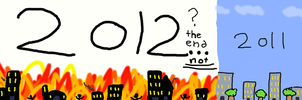 2012 the end by malerfique
