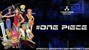 One Piece Back on Toonami: May 18th by JPReckless2444