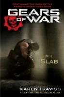 Gears of War: The Slab by Arukun14