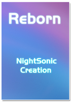 Reborn by NightSonic