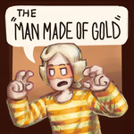 Cry some more, golden boy [old WIP] by ManMadeOfGold