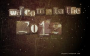Welcome to the 2012 by MizoShu