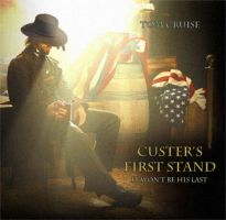 Custer's First Stand by Agent-Spiff