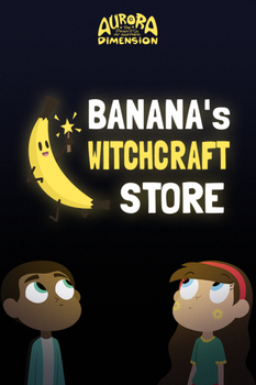 S01E05 - Banana's Witchcraft Store - POSTER by jgss0109
