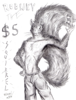 Rodney the 5-Dollar Squirrel by Master-Mofeto