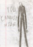 Slender Man - YOU CANNOT HIDE by Tootiredtomakename
