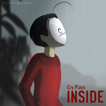 Cry Plays: Playdead's INSIDE by AmeRyukira