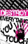 Destroy Everything You Touch by simplythegrl