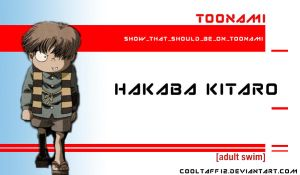 Hakaba Kitaro Should Be On Toonami by CoolTaff12