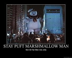 Stay Puft Demotivational by louistherogue